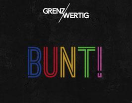 GrenzWertig CD BUNT!