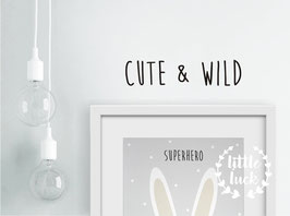 Wandsticker  CUTE & WILD