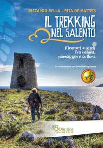 Il trekking nel Salento • itinerari a piedi fra natura, paesaggio e cultura