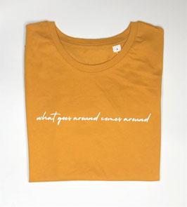 """T-Shirt """"what goes around comes around"""""""