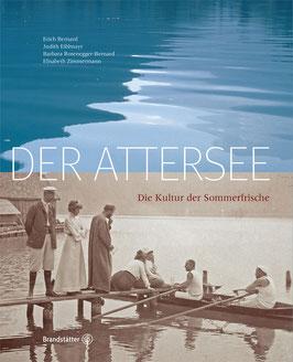 Der Attersee - Die Kultur der Sommerfrische