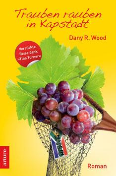 Taschenbuch: Trauben rauben in Kapstadt (1. Auflage Juni 2014), 368 Seiten