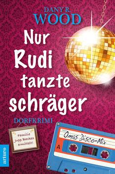 Taschenbuch: Nur Rudi tanzte schräger  (1. Auflage März 2020), 336 Seiten.