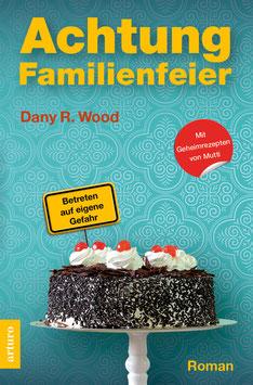 Taschenbuch: Achtung Familienfeier (1. Auflage Dezember 2014), 320 Seiten