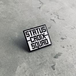Status Croix - SQUAD PIN