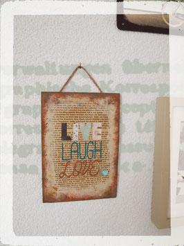 """Holzschild """"Live Laugh Love"""""""