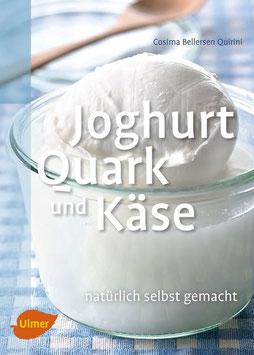 Joghurt, Quark und Käse natürlich selbst gemacht - Buch