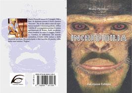 Incredibilia di Mario Pennelli (Mario Bolivar)