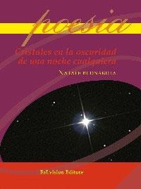 Cristales en la oscuridad de una noche cualquiera di Natale Buonarota