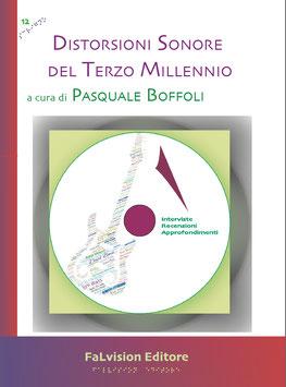 Distorsioni Sonore del Terzo Millennio, Pasquale Boffoli (a cura di)