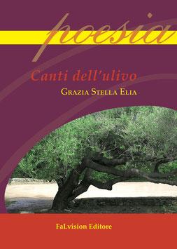 Canti dell'ulivo di Grazia Stella Elia