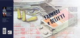 Farmaci e Delitti di Domenico Mugnolo e Bruno Brunetti, illustrazioni di Renzo Francabandera