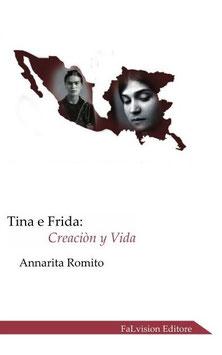 Tina e Frida: Creaciòn y Vida con Cd Musicale Jazz di Annarita Romito
