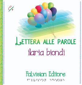 Lettera alle parole, Ilaria Biondi (novità 2018)