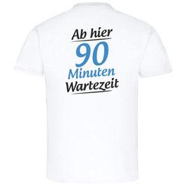 """T-Shirt """"Wartezeit"""" (weiß, deutsch)"""
