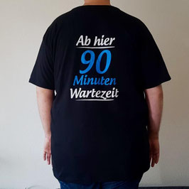 """T-Shirt """"Wartezeit"""" (schwarz, deutsch)"""
