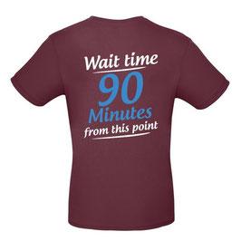"""T-Shirt """"Wartezeit"""" (burgund, englisch)"""