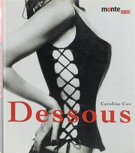 Cox, Caroline - Dessous