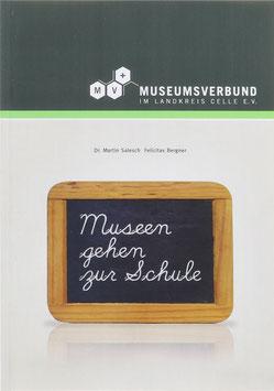 """Salesch, Martin und Bergner, Felicitas - """"Museen gehen zur Schule"""""""