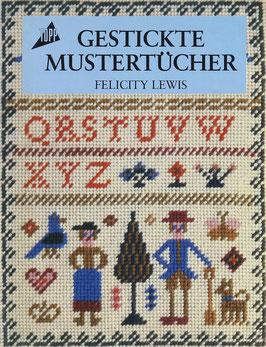 Lewis, Felicity - Gestickte Mustertücher