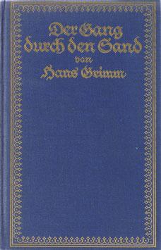 Grimm, Hans - Der Gang durch den Sand und andere Geschichten aus Südafrika