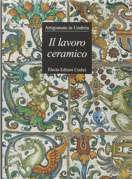Bojani, Gian Carlo (Hrsg.) - Il lavoro ceramico - Sintesi dell'arte