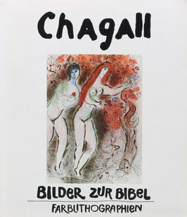 Chagall, Marc - Farblithographien zur Bibel 1956/1960