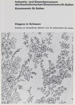 """Weber, Marianne - Eleganz in Schwarz - Katalog zur Ausstellung """"Spitzen vom 18. Jahrhundert bis heute"""""""