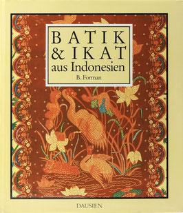 Forman, B(edrich) - Batik und Ikat - Textilkunst aus Indonesien