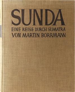 Borrmann, Martin - Sunda - Eine Reise durch Sumatra