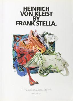 Verspohl, Franz-Joachim (Hrsg.) - Heinrich von Kleist by Frank Stella - Werkverzeichnis der Heinrich von Kleist-Serie