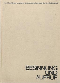 Junginger, Georg - Besinnung und Aufruf 1864-1964 - Festschrift zum 100jährigen Bestehen des Württembergischen Genossenschaftsverbandes (Schulze-Delitzsch) e. V.
