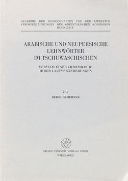 Scherner, Bernd - Arabische und neupersische Lehnwörter im Tschuwaschischen