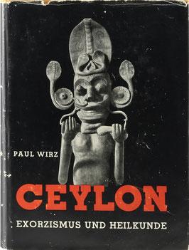Wirz, Paul - Exorzismus und Heilkunde auf Ceylon