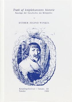 Winkel, Esther Jegind - Auszüge der Geschichte des Klöppelns - Troek af kniplekunstens historie