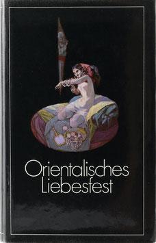 Orientalisches Liebesfest