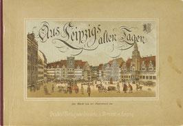 Aus Leipzigs alten Tagen - 16 Ansichten in Farbendruck nach alten Originalen
