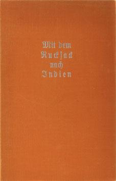 Faber, Kurt - Mit dem Rucksack nach Indien