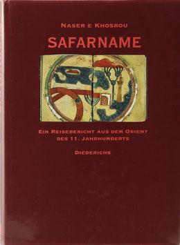 Naser-e-Khosrou - Safarname - Ein Reisebericht aus dem Orient des 11. Jahrhunderts