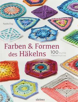 Eng, Sandra - Farben & Formen des Häkelns - 100 bunte Häkelmotive