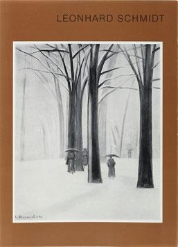 Wirth, Günther - Leonhard Schmidt - Monographie mit Werkverzeichnis der Ölbilder 1916-1976