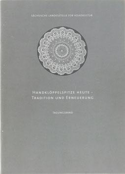 Schnürer, Uta (Hrsg.) - Handklöppelspitze heute - Tradition und Erneuerung