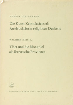 Schulemann, Werner - Die Kunst Zentralasiens als Ausdrucksform religiösen Denkens