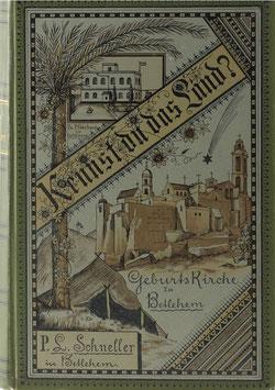 Schneller, Ludwig - Kennst du das Land? Bilder aus dem gelobten Lande zur Erklärung der heiligen Schrift