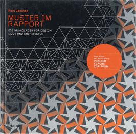 Jackson, Paul - Muster im Rapport - Die Grundlagen für Design, Mode und Architektur