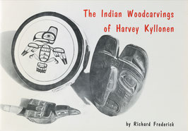 Frederick, Richard - The Indian Woodcarvings of Harvey Kyllonen