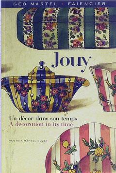 Martel-Euzet, Rita - Geo Martel - Faiencier - Un decor dans son temps Jouy - A decoration in its Time