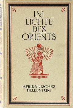 Burmester, Herbert - Im Lichte des Orients