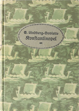 Lindberg-Dovlette, Elsa - Konstantinopel - Aus dem Tagebuch einer jungen Türkin