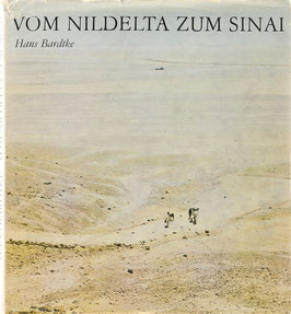 Bardtke, Hans - Vom Nildelta zum Sinai